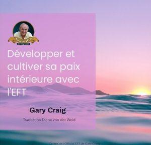 e-livre eft, eft gary craig, eft gratuit, eft ebook, eft officiel, eft en français, apprendre eft